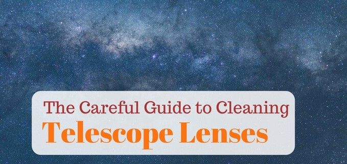 Astronomer's guide to carefully cleaning telescope lenses