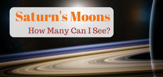 How to see Saturn's moons