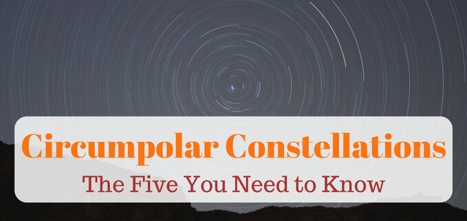 A guide to the five northern hemisphere circumpolar constellations