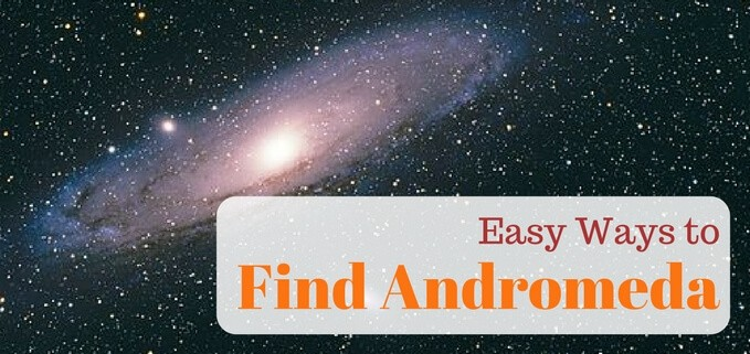 How to find Andromeda galaxy