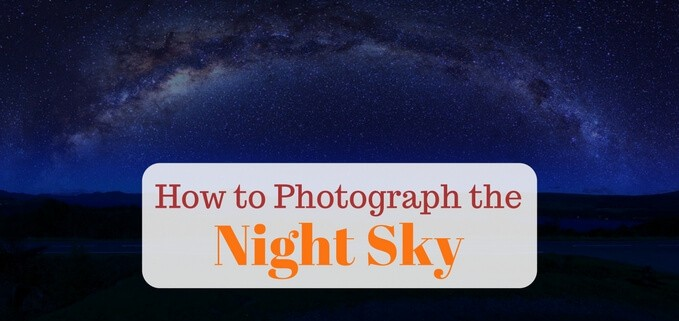 Guide to taking photos of the night sky