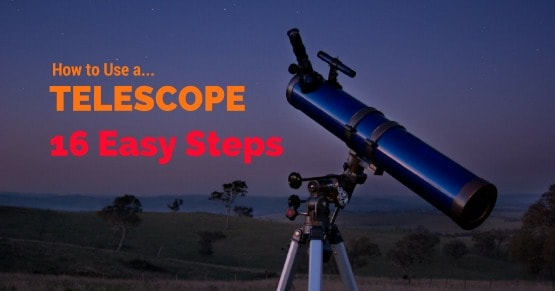 How to use a telescope, a beginner's guide