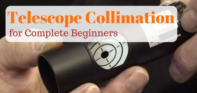 Complete beginner's guide to telescope collimation
