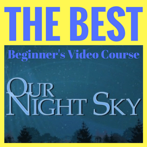 Our Night Sky video course for astronomers