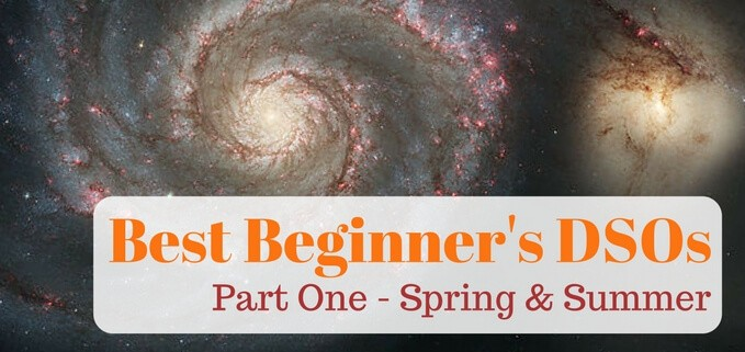 Best deep sky objects for beginners - part one