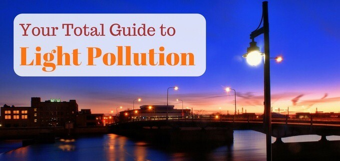 Complete guide to light pollution for astronomers featured image