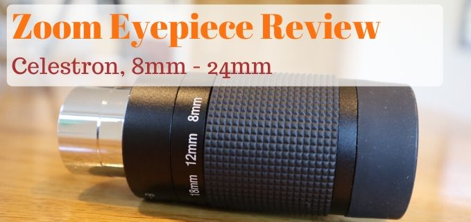 Celestron zoom eyepiece review featured image