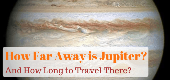 How far away is Jupiter FI
