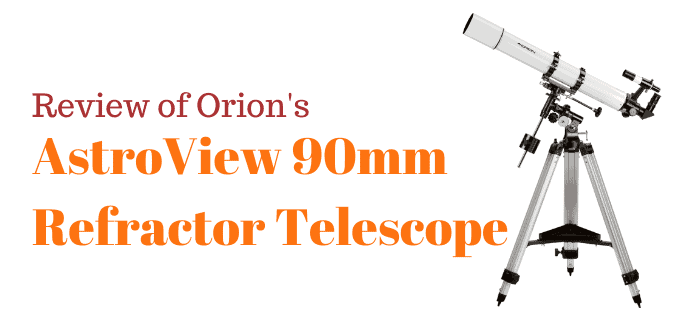 Orion AstroView 90 telescope review FI