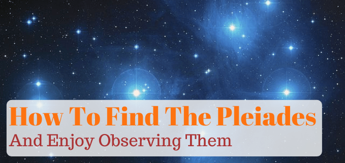 How to see the Pleiades featured image