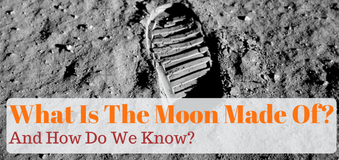 What is the Moon made of FI